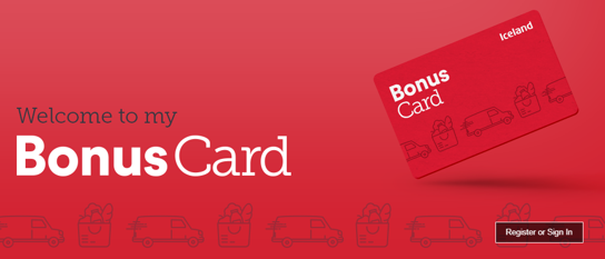 Make your money go further by getting yourself an Iceland Bonus Card